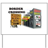 Anti illegal immigration Yard Signs
