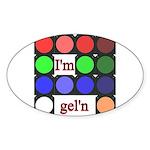 I'm gel'n (I'm gelling) Sticker (Oval 50 pk)