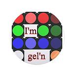 I'm gel'n (I'm gelling) 3.5