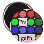 I'm gel'n (I'm gelling) 2.25