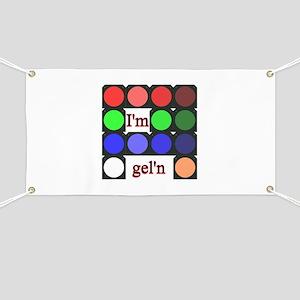 I'm gel'n (I'm gelling) Banner