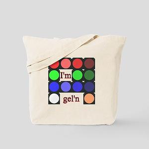 I'm gel'n (I'm gelling) Tote Bag