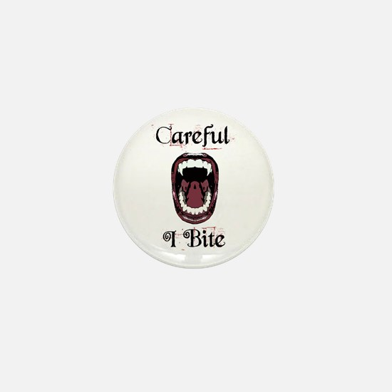 Careful.... I Bite Mini Button