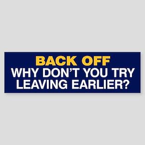 Try Leaving Earlier Sticker (Bumper) Blue