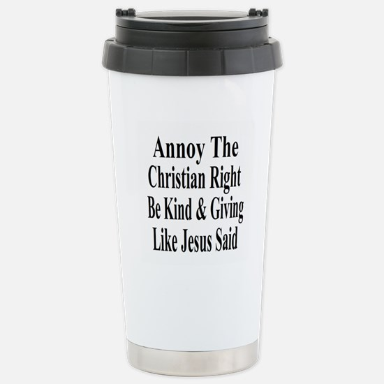 Annoy The Right Stainless Steel Travel Mug