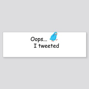 Oops I Tweeted Sticker (Bumper)