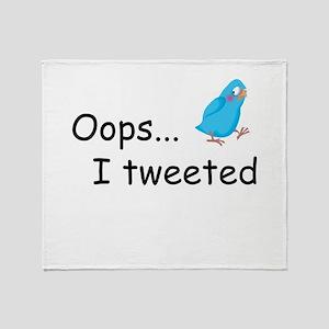 Oops I Tweeted Throw Blanket