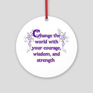 Courage, Wisdom and Strength Ornament (Round)