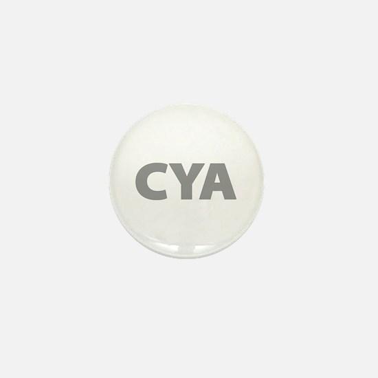 CYA Cover Your Ass Mini Button