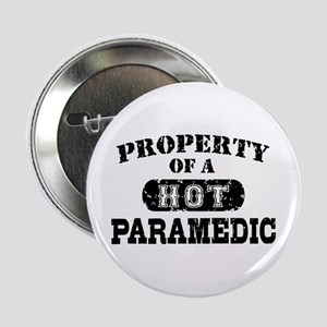 """Property of a Hot Paramedic 2.25"""" Button"""