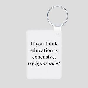 Education quote (black) Aluminum Photo Keychain