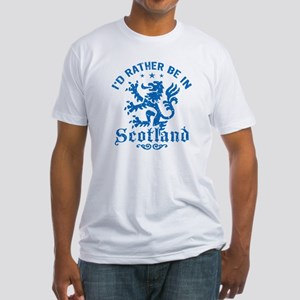 I'd Rather Be In Scotland Fitted T-Shirt