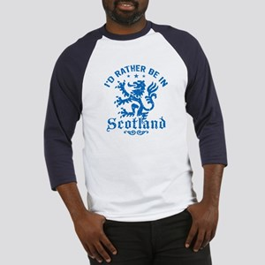 I'd Rather Be In Scotland Baseball Jersey