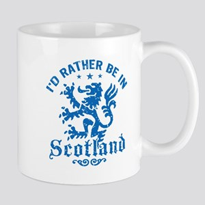 I'd Rather Be In Scotland Mug