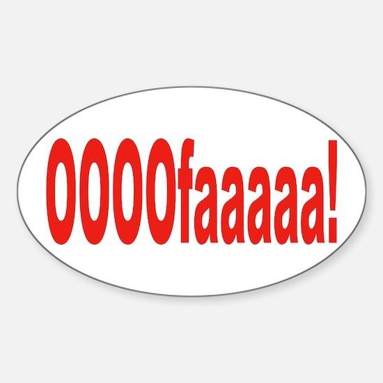 Italian expression Sticker (Oval)