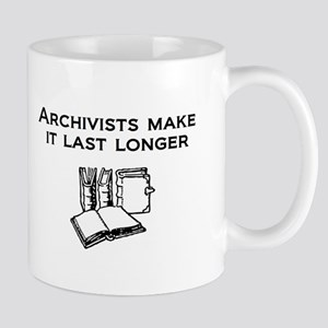 Archivists Make it Last Longe Mug