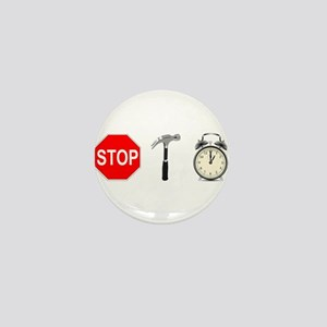 Stop, Hammer Time Mini Button
