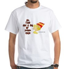 All That and a Bag of Chips White T-Shirt