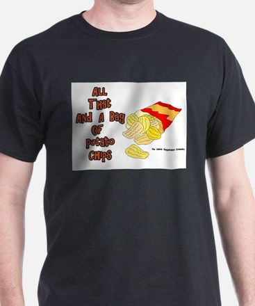 All That and a Bag of Chips Black T-Shirt
