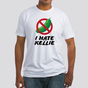 I Hate Kellie Fitted T-Shirt