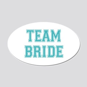 Team Bride 22x14 Oval Wall Peel