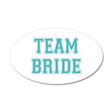 Team Bride 22x14 Oval Wall Peel