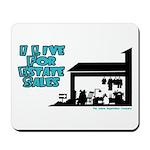I Live For Estate Sales Mousepad