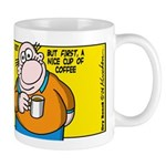 Today's The Day, But First... -Mug Mugs