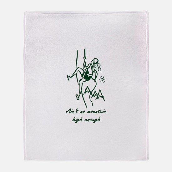 Ain't No Mountain High Enough Throw Blanket