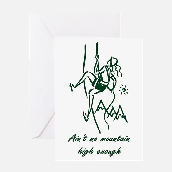Ain't No Mountain High Enough Greeting Card