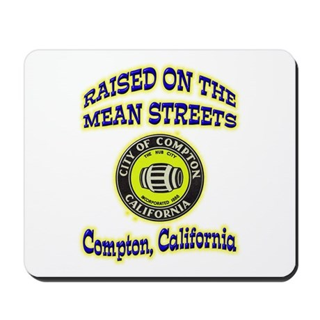 Mean Streets of Compton Mousepad
