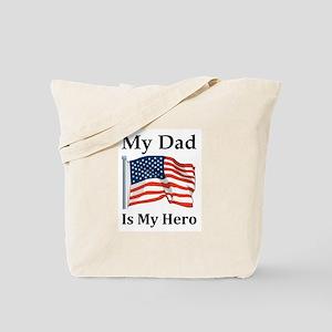 My Dad is my Hero Military Tote Bag