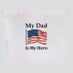 My Dad is my Hero Military Throw Blanket