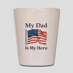 My Dad is my Hero Military Shot Glass