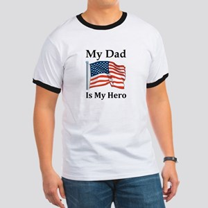 My Dad is my Hero Military Ringer T