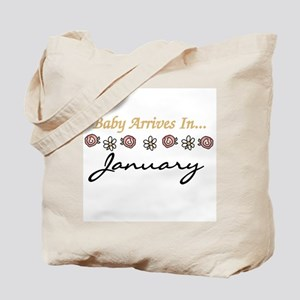 Baby Arrives in January Tote Bag