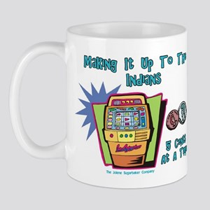 Indians and Casinos Mug