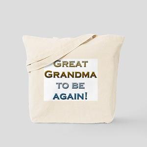 Great Grandma To Be Again Tote Bag