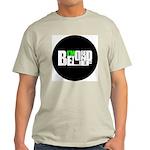 Bored Beyond Belief Light T-Shirt