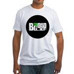 Bored Beyond Belief Fitted T-Shirt