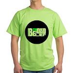 Bored Beyond Belief Green T-Shirt