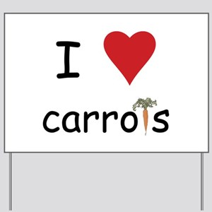 I Love Carrots Yard Sign