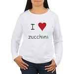 I Love Zucchini Women's Long Sleeve T-Shirt
