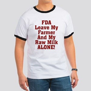 FDA Leave My Farmer And My Ra Ringer T