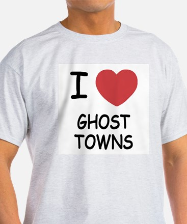 I heart ghost towns T-Shirt
