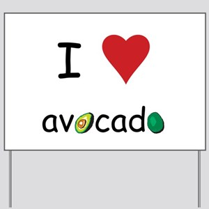 I Love Avocado Yard Sign