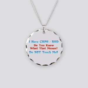 I Have CRPS/RSD Don't Touch M Necklace Circle Char