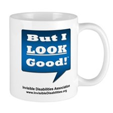 But I Look Good! Mug Mugs