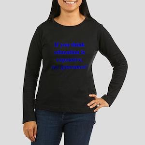 Education quote (blue) Women's Long Sleeve Dark T-