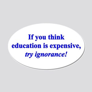 Education quote (blue) 22x14 Oval Wall Peel